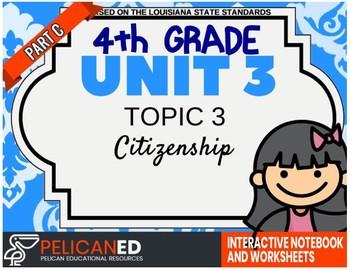 4th Grade - Unit 3 Topic 3 - PART C - Citizenship