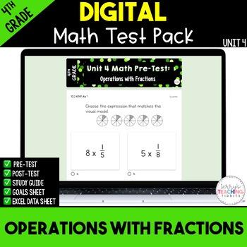 4th Grade Unit 4 Math Test Pack {Paperless}
