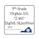 "4th Grade Virginia SOL ""I will"" 2017 English Objectives B&W"