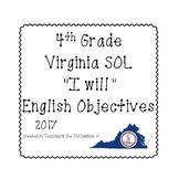 "4th Grade Virginia SOL ""I will"" 2017 English Objectives B&W"