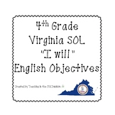 "4th Grade Virginia SOL ""I will"" 2010 English Objectives B&W"