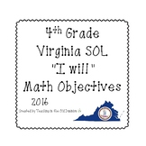 "4th Grade Virginia SOL ""I will"" 2016 Math Objectives B&W"