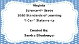 "4th Grade-Virginia Science SOL-""I Can"" Statements-2010"