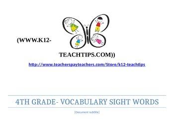 4th Grade Vocabulary (>400) Sight Words