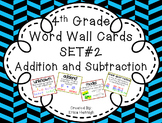 4th Grade Vocabulary Word Wall Cards Set 2:  Addition & Subtraction TEKS