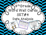 4th Grade Vocabulary Word Wall Cards Set 4:  Data Analysis and Graphs TEKS