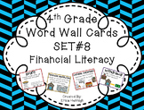 4th Grade Vocabulary Word Wall Cards Set 8: Personal Financial Literacy TEKS