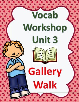 Sadlier's Vocabulary Workshop Level Orange- 4th Grade- Unit 3 Gallery Walk