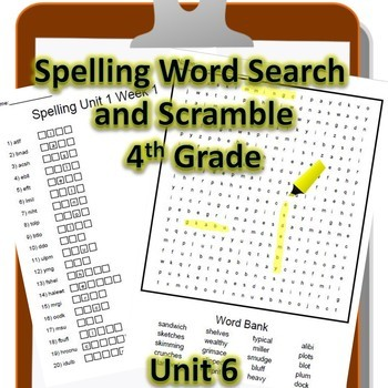 4th Grade WONDERS Spelling Word Search and Scramble -- Unit 6 (Differentiated)