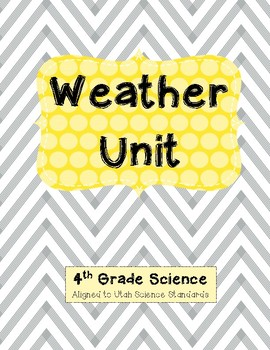 4th Grade Weather Unit (Assessment Not Included)