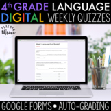 4th Grade Weekly Language Assessments [DIGITAL] Distance Learning
