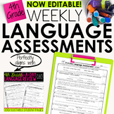 4th Grade Weekly Language Assessments  Grammar Quizzes Editable