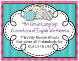 4th Grade Weekly Review Sheets for all L.4.1 and L.4.2 standards