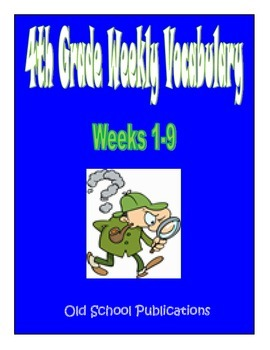 4th Grade Weekly Vocabulary Bundle - Weeks 1-9