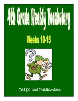 4th Grade Weekly Vocabulary Bundle - Weeks 10-15