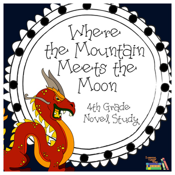 4th Grade Where the Mountain meets the Moon Florida Standards Assessment