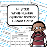 4th Grade Whole Number Expanded Notation 4 Score Game with Record Sheet