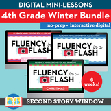 4th Grade Winter Fluency in a Flash GROWING BUNDLE • Digital Mini Lessons