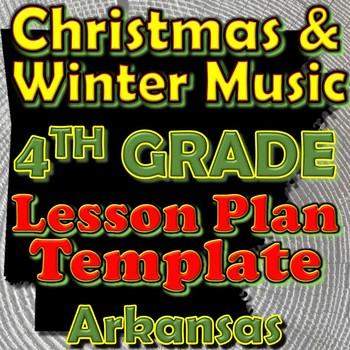4th Grade Winter Holidays Christmas Unit Lesson Plan Template Arkansas Music