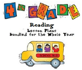 4th Grade Reading Series: Complete Year of Lesson Plans (Bundled)
