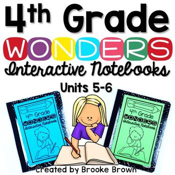 4th Grade Wonders INTERACTIVE NOTEBOOKS {UNITS 5-6}