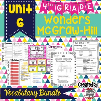 4th Grade Wonders McGraw Hill Reading *** Unit 6 Vocabulary Bundle ***