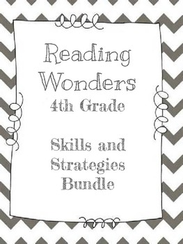 4th Grade Wonders Skills and Strategies (Unit 3)