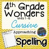 4th Grade Wonders Spelling - Cursive - Approaching Lists -