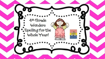 4th Grade Wonders: Spelling Practice for the Year