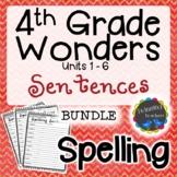 4th Grade Wonders Spelling - Sentences BUNDLE