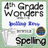 4th Grade Wonders Spelling - Writing Activity BUNDLE