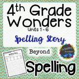 4th Grade Wonders Spelling - Writing Activity - Beyond Lis