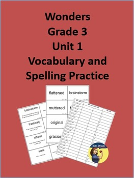 3rd Grade Wonders - Unit 1 Spelling and Vocabulary Practice