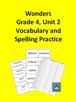 4th Grade Wonders - Unit 2 Spelling and Vocabulary Practice