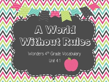 "4th Grade Wonders Unit 4.1 Vocabulary Words for ""A World Without Rules"""