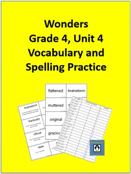 4th Grade Wonders - Unit 4 Spelling and Vocabulary Practice