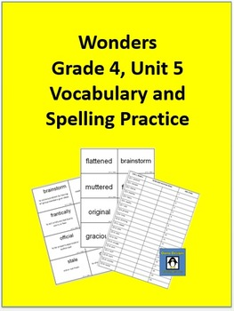 4th Grade Wonders - Unit 5 Spelling and Vocabulary Practice