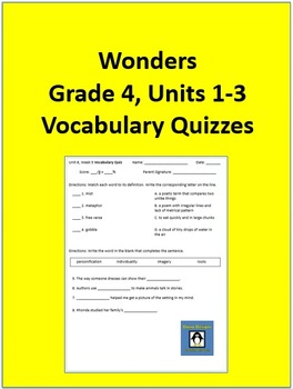 4th Grade Wonders - Units 1-3 Vocabulary Quizzes