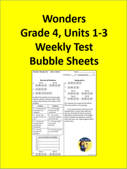 4th Grade Wonders - Units 1-3 Weekly Test Bubble Sheets