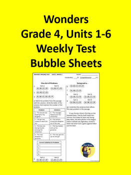 4th Grade Wonders - Units 1-6 Weekly Test Bubble Sheets