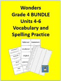 4th Grade Wonders - Units 4-6 BUNDLE Spelling and Vocabulary Practice