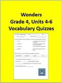 4th Grade Wonders - Units 4-6 Vocabulary Quizzes