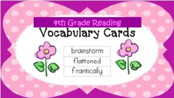 4th Grade Wonders: Vocabulary Cards for the Year