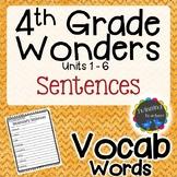 4th Grade Wonders Vocabulary - Sentences UNITS 1-6