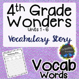 4th Grade Wonders Vocabulary - Writing Activity UNITS 1-6