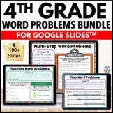 4th Grade Word Problems Bundle - Google Classroom Math Activities