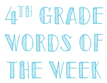 4th Grade Words of the Week