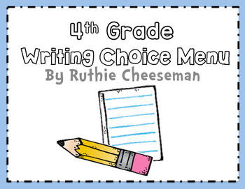 4th Grade Writing Choice Menu