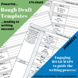 4th Grade Journeys: Rough Draft Templates for Writing