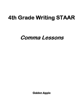4th Grade Writing STAAR: Comma Lessons